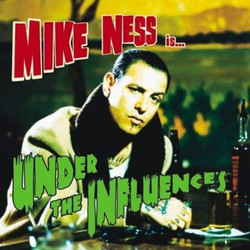 Mike Ness, Under the Influences