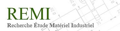 Remi Recherche Etude Matériel Industriel