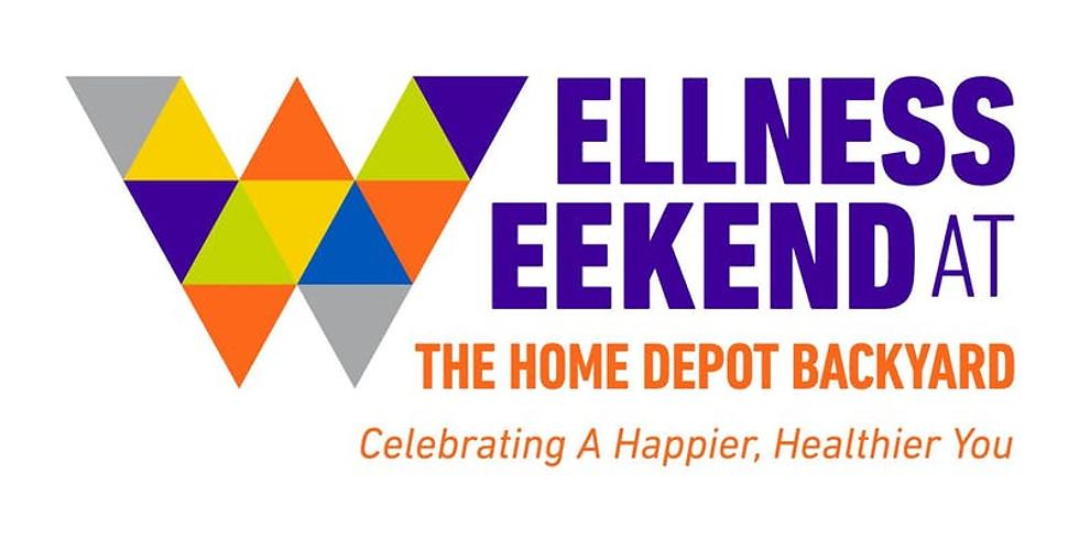Wellness Weekend @ The Home Depot Backyard