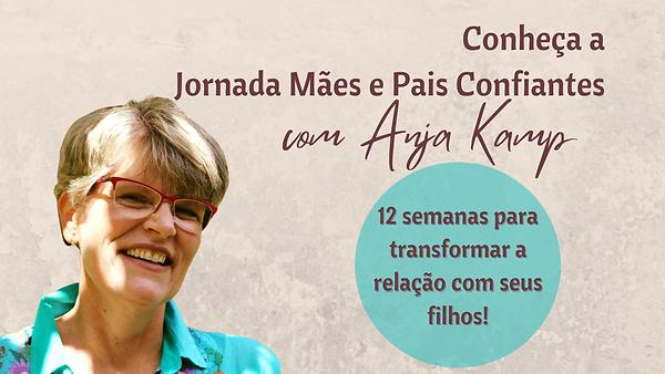 Conheça_a_Jornada_Mães_e_Pais_Confia