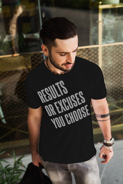 Results or Excuses T