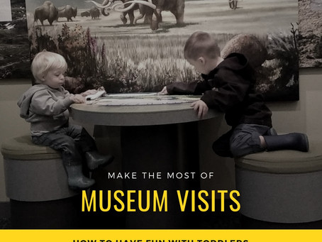Going to the Museum with Toddlers in Tow