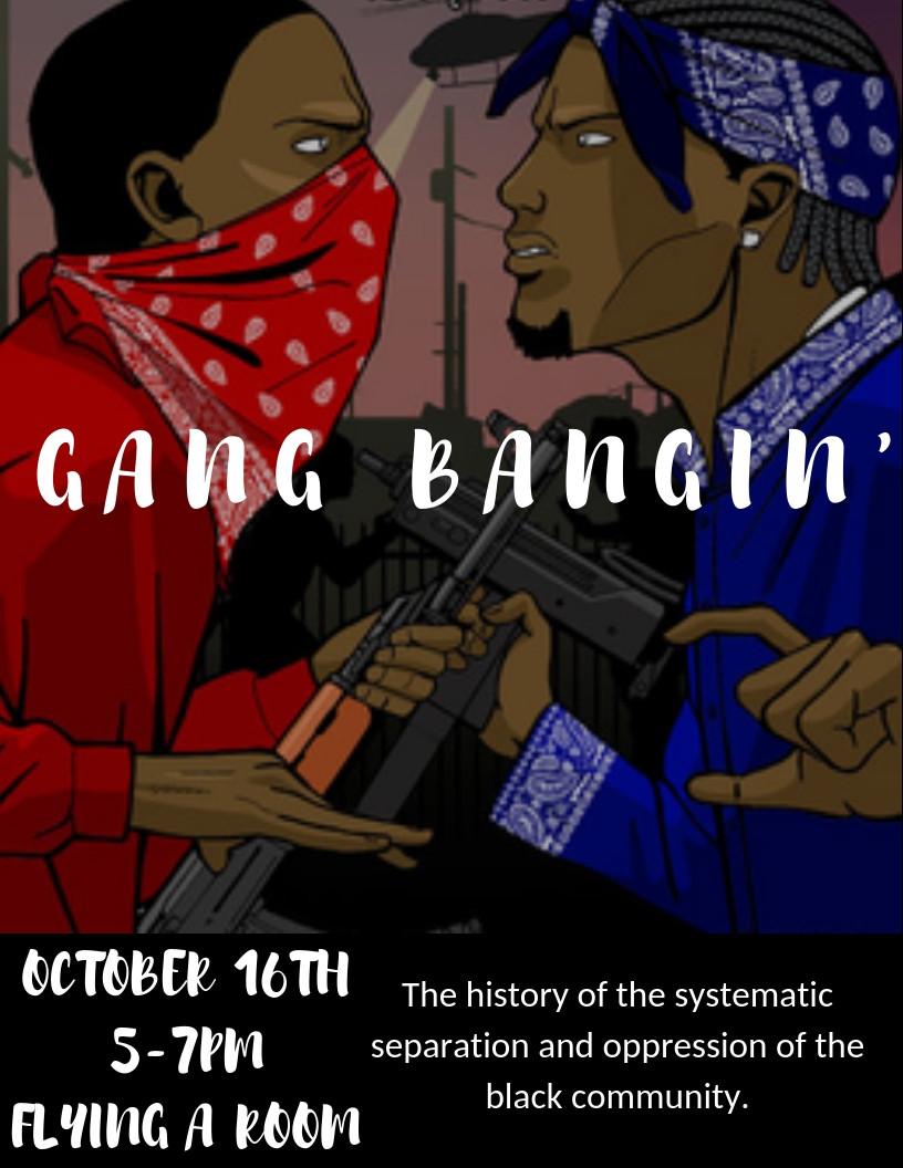 Gang Bangin'