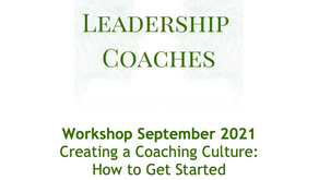 Creating A Coaching Culture: How To Get Started