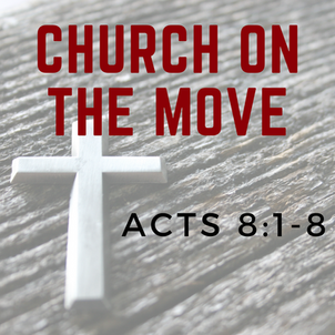 Church on the Move - Part 2