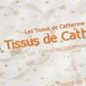 Les Tissus de Catherine