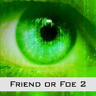 Friend or Foe 2.jpg