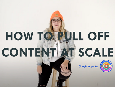 How to pull off content at scale