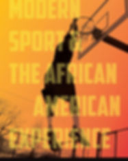 Modern Sport and the  African American E