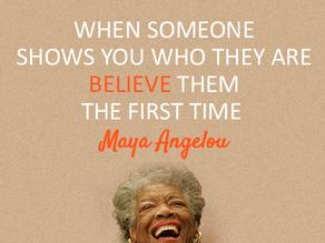 Wisdom from Maya...