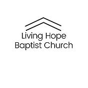 Living Hope Baptist Church.png