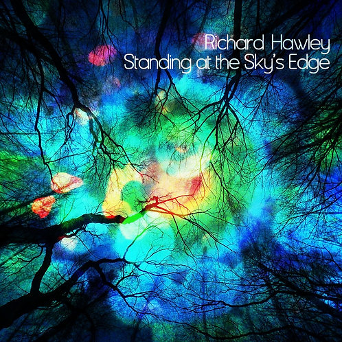 HAWLEY , RICHARD - STANDING AT THE SKY'S EDGE (COLOURED VINYL)