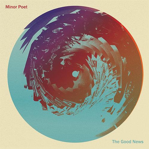 MINOR POET - THE GOOD NEWS (COLOURED VINYL)