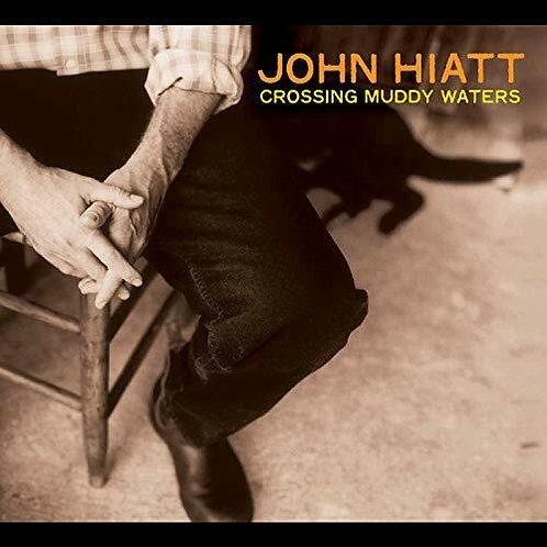 HIATT , JOHN - CROSSING MUDDY WATERS (COLOURED VINYL)