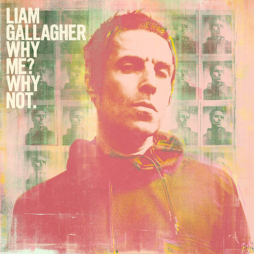 GALLAGHER , LIAM - WHY ME? WHY NOT