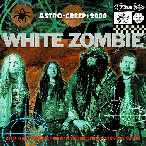 WHITE ZOMBIE - ASTRO-CREEP: 2000