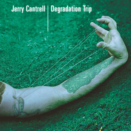 CANTRELL, JERRY - DEGRADATION TRIP