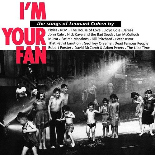 COHEN , LEONARD - I'M YOUR FAN THE SONGS OF LEONARD COHEN (VARIOUS ARTISTS)