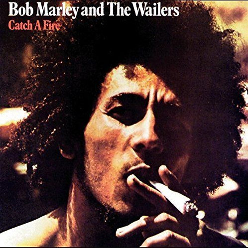 MARLEY , BOB - CATCH A FIRE