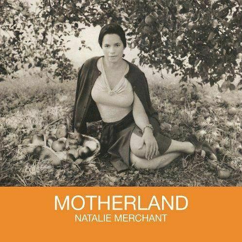 MERCHANT, NATALIE - MOTHERLAND