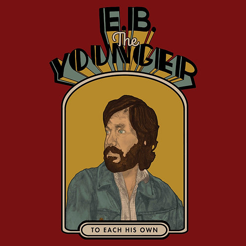 E.B. THE YOUNGER - TO EACH HIS OWN (COLOURED VINYL)
