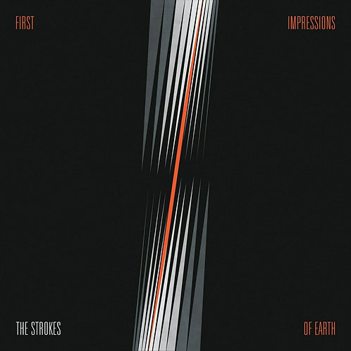 STROKES - FIRST IMPRESSIONS OF EARTH