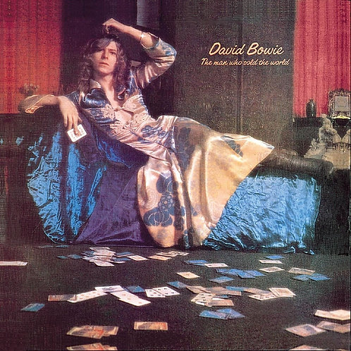 BOWIE , DAVID - MAN WHO SOLD THE WORLD