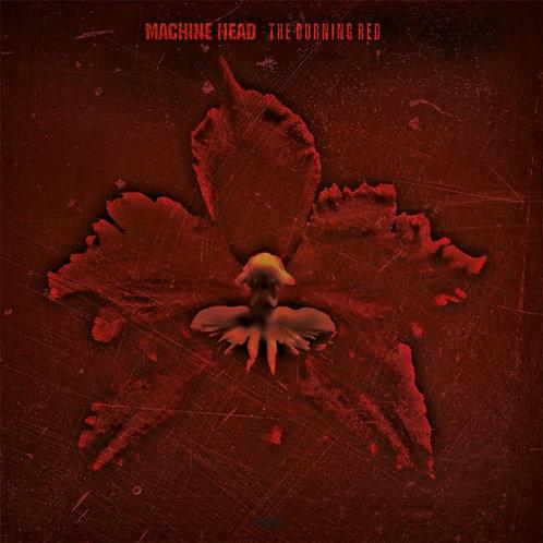 MACHINE HEAD - BURNING RED