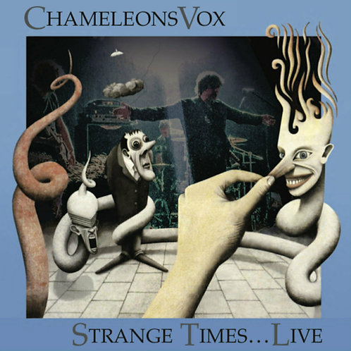CHAMELEONSVOX - STRANGE TIMES....LIVE