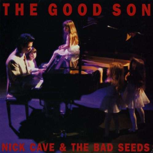 CAVE, NICK & THE BAD SEEDS - THE GOOD SON