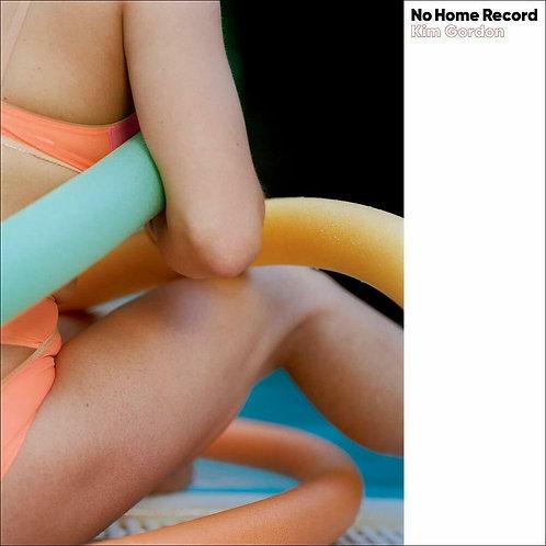 GORDON , KIM - NO HOME RECORD