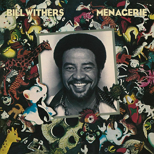 WITHERS , BILL - MENAGERIE