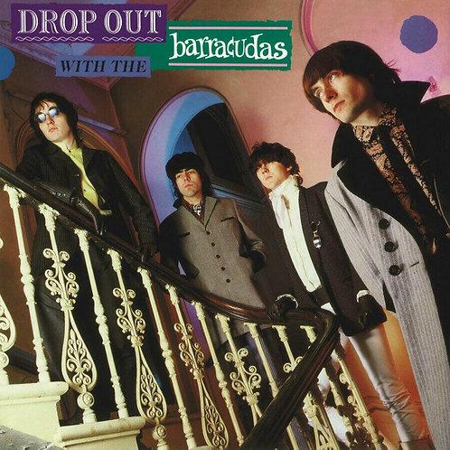 BARRACUDAS - DROP OUT WITH THE BARRACUDAS