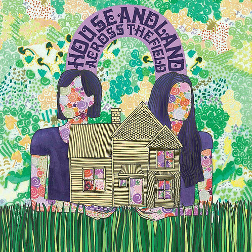 HOUSE AND LAND - ACROSS THE FIELD (COLOURED VINYL)