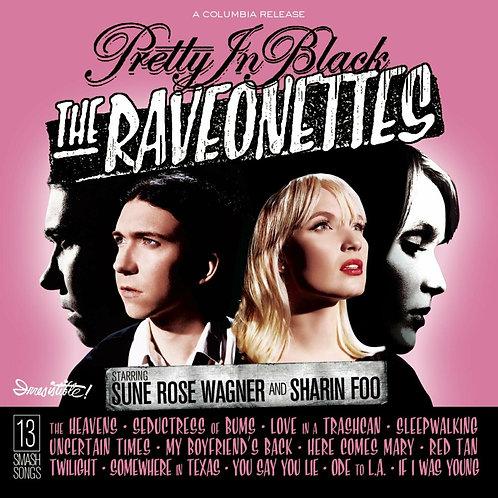 RAVEONETTES - PRETTY IN BLACK