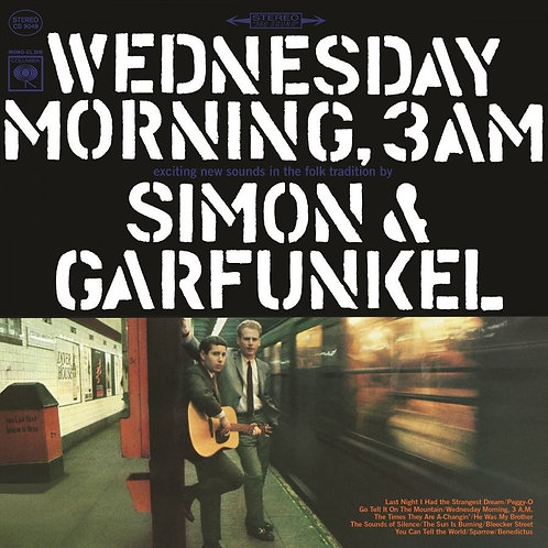 SIMON & GARFUNKEL - WEDNESDAY MORNING, 3AM