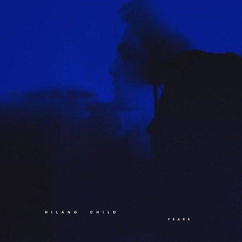 HILANG CHILD - YEARS (COLOURED VINYL)