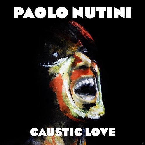 NUTINI , PAOLO - CAUSTIC LOVE