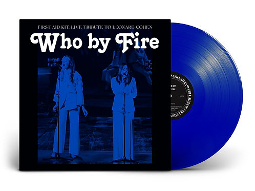 FIRST AID KIT - WHO BY FIRE (COLOURED VINYL)