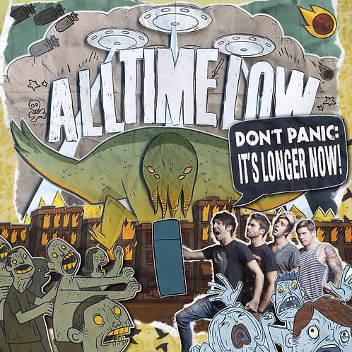 ALL TIME LOW - DON'T PANIC: IT'S LONGER NOW!