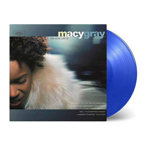 GRAY , MACY - ON HOW LIFE IS (COLOURED VINYL)