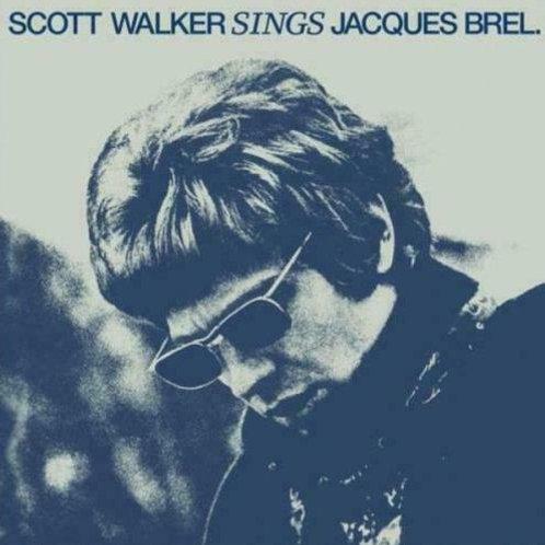 WALKER, SCOTT - SINGS JACQUES BREL