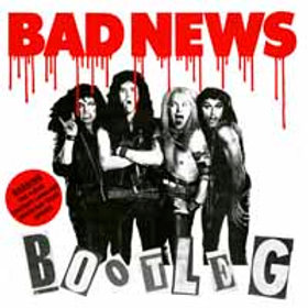 BAD NEWS - BOOTLEG (COLOURED VINYL)