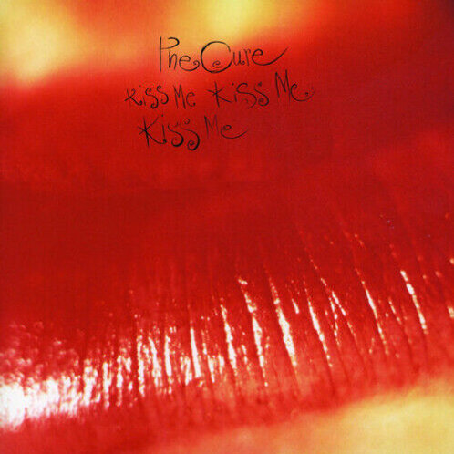 CURE - KISS ME KISS ME KISS ME