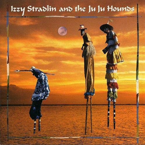 STRADLIN , IZZY - IZZY STRADLIN  THE JU JU HOUNDS