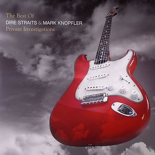 DIRE STRAITS - PRIVATE INVESTIGATIONS : THE BEST OF DIRE STRAITS