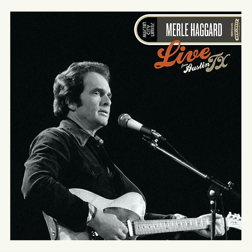HAGGARD  MERLE - LIVE FROM AUSTIN, TX '78