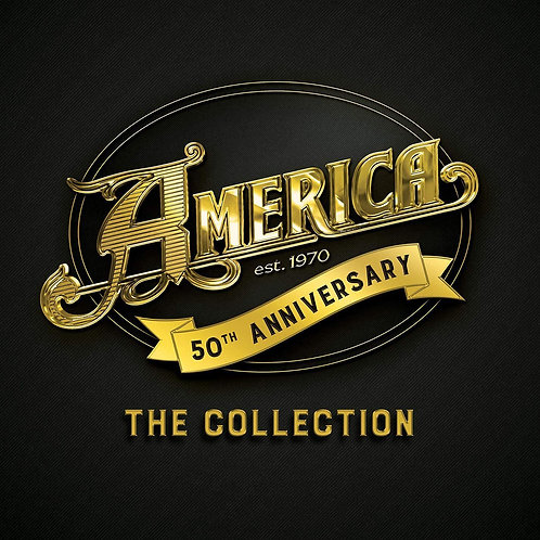 AMERICA - AMERICA 50: THE COLLECTION