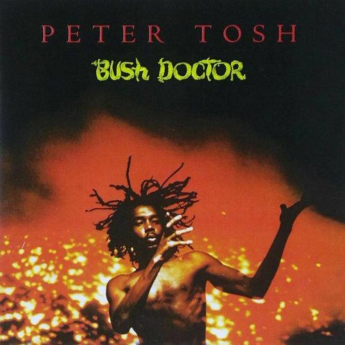 TOSH, PETE - BUSH DOCTOR