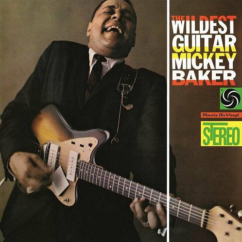 BAKER, MICKEY - THE WILDEST GUITAR